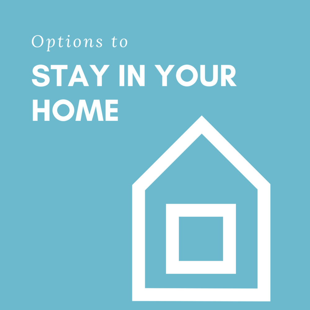Hoping to stay in your home? - Click below to learn more about programs available to you to stay in your home, even if the foreclosure process has begun.